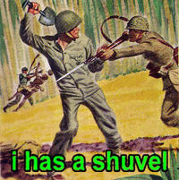 I Has A Shuvel