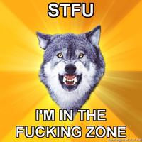 Courage-wolf-stfu--im-in-the-fucking-zone