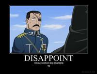 You gave ... a Sad Mustache