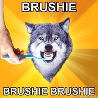 Brushie Brushie Brushie