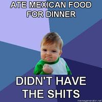 Success-kid-ate-mexican-food-for-dinner-didnt-have-the-shits