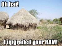 Oh Hi I Upgraded Your RAM