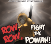Row Row Fight the Powah