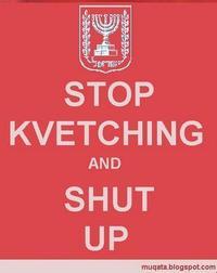stop_kvetching.JPG