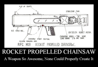 Rocket Propelled Chainsaw