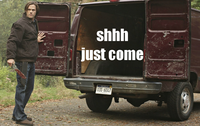 Shh Just Come