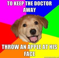 To-keep-the-doctor-away-throw-an-apple-at-his-face
