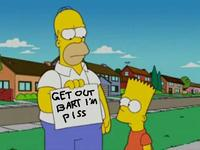 Bart, get out! I'm piss!