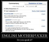 "English, Do You Speak It? / Does He Look Like A Bitch? / Say ""what"" Again."