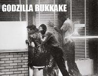 Godzilla Bukkake