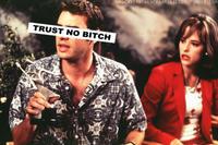 Trust No Bitch