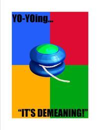 *It's Demeaning*