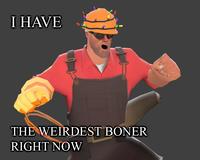 I Have The Weirdest Boner