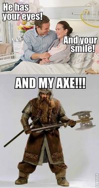 You Have My Sword, And My Bow, And My Axe