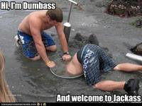 And Welcome to Jackass
