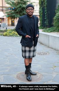 I always wear a kilt because i'm Celtic. I'm French and I was born in Brittany
