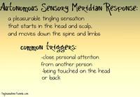 Autonomous Sensory Meridian Response (ASMR)