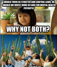 Why Not Both? / Why Don't We Have Both?