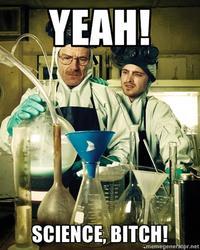 Yeah Science, Bitch