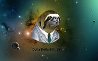 Dolla Dolla Bill Y'all Sloth