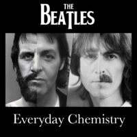 The Beatles Never Broke Up (Everyday Chemistry)