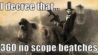 360 No Scope