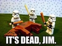 """""""He's dead, Jim""""/""""It's dead, Jim"""""""