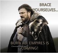 Imminent Ned / Brace Yourselves, X is Coming