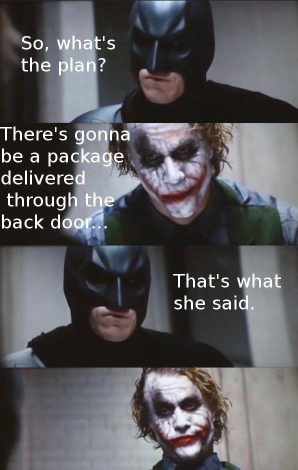 4pan_batman image 3766] that's what she said know your meme