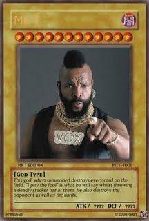 Mr_T_YuGiOh_Card_by_Qrfl.jpg