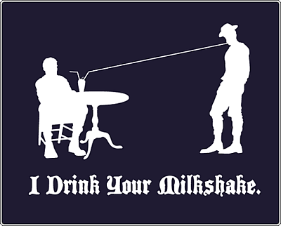 i-drink-your-milkshake.png
