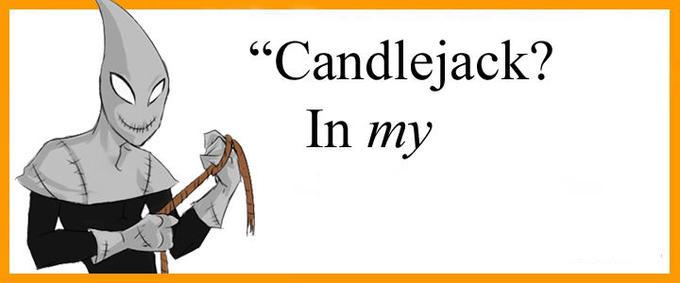Candlejackinmy.jpg