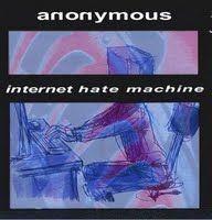 anonymous_internet_hate_machine.jpg