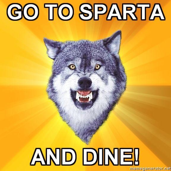 Courage-Wolf-GO-TO-SPARTA-AND-DINE.jpg