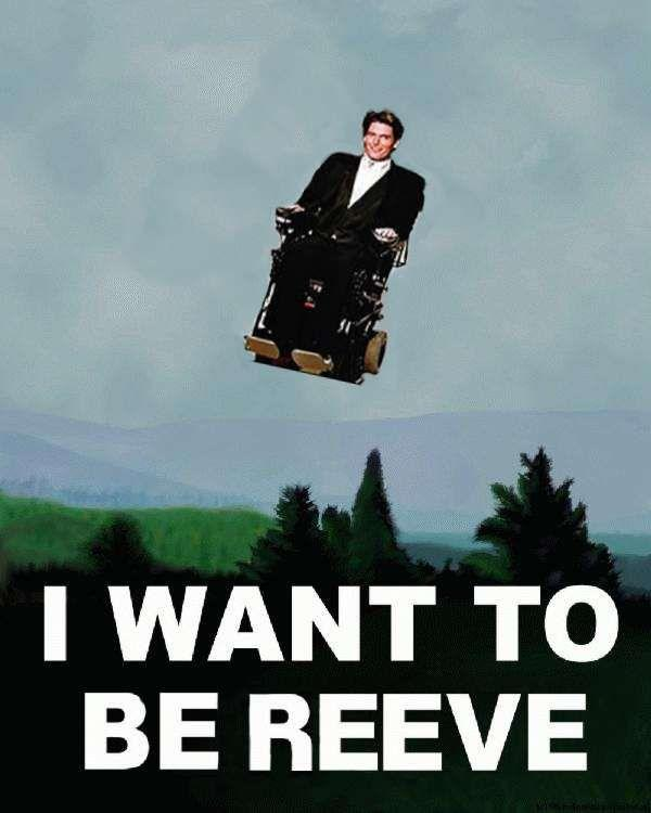 i-want-to-be-reeve.jpg