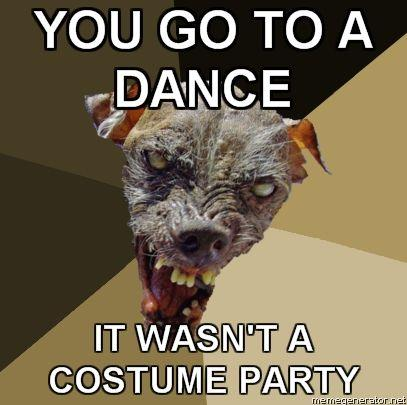 Ugly-Dog-YOU-GO-TO-A-DANCE-IT-WASNT-A-COSTUME-PARTY.jpg