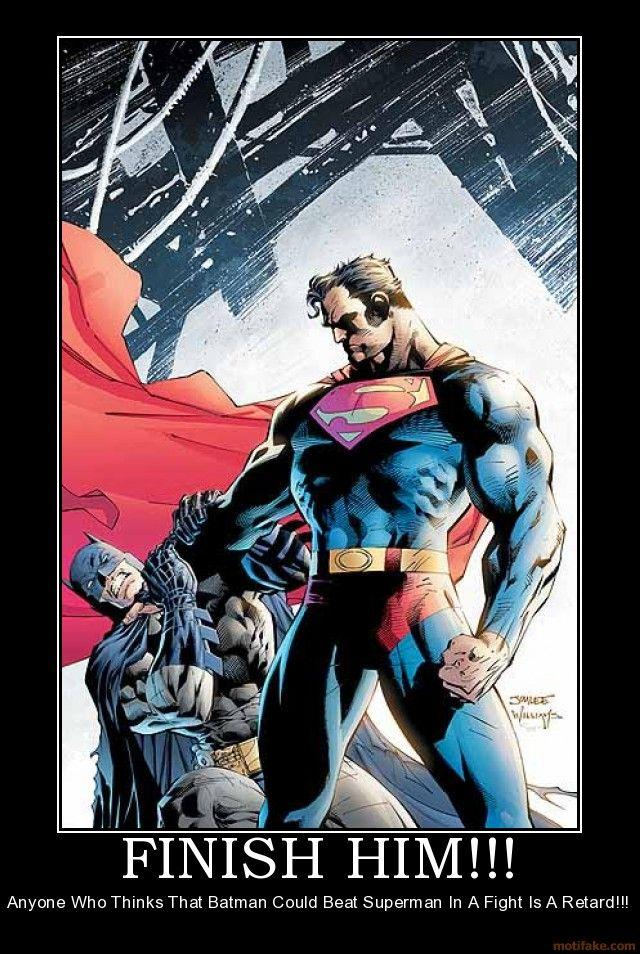finish-him-superman-batman-fight-awesome-demotivational-poster-1223922549.jpg