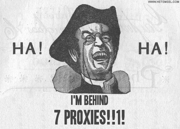 Image result for 7 proxies meme
