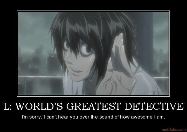 l-worlds-greatest-detective-l-death-note-anime-manga-kira-li-demotivational-poster-1247130468.jpg