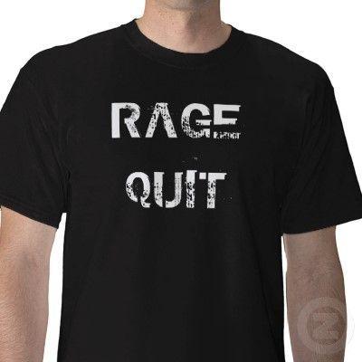 rage_quit_tshirt-p235539462032064879t5tr_400.jpg