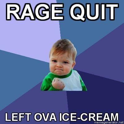 Success-Kid-RAGE-QUIT--LEFT-OVA-ICE-CREAM.jpg