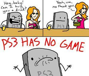 PS3_HAS_NO_GAME_by_FreshNfly89.png.jpg