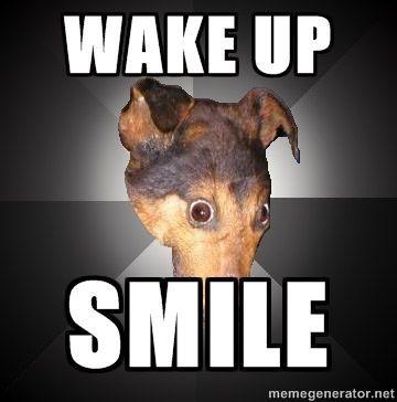 depression_dog_-_Wake_up_smile.jpg