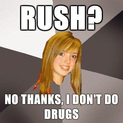 Musically-Oblivious-8th-Grader-Rush-No-thanks-I-dont-do-drugs.jpg