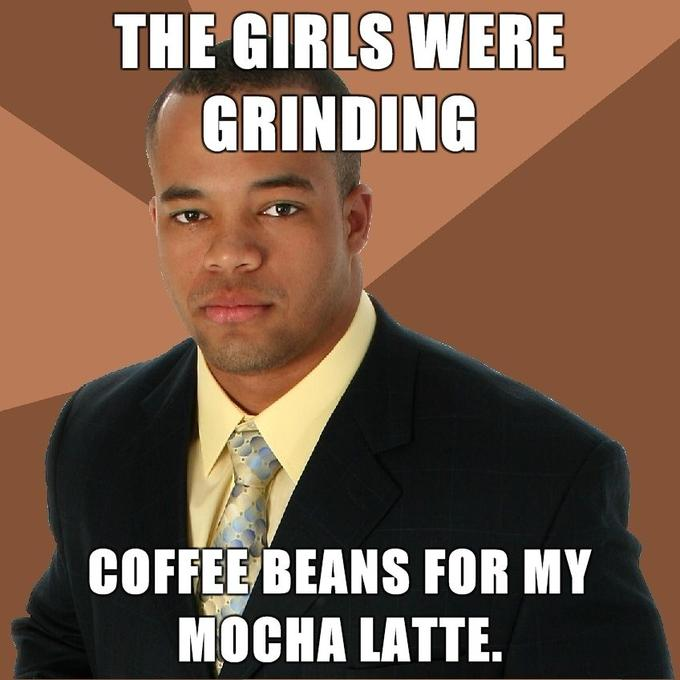 Successful-Negro-The-girls-were-grinding-coffee-beans-for-my-mocha-latte.jpg
