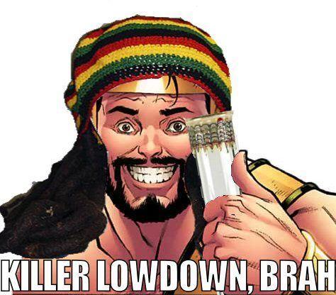 KILLER_LOWDOWN_BRAH.jpg