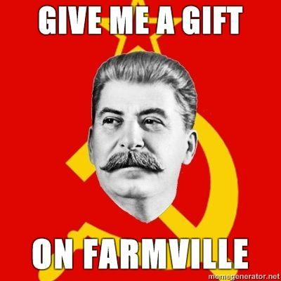 Stalin-Says-give-me-a-gift-on-farmville.jpg