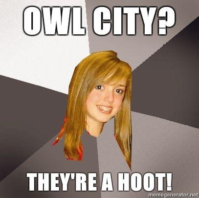 Musically-Oblivious-8th-Grader-Owl-City-Theyre-a-hoot.jpg