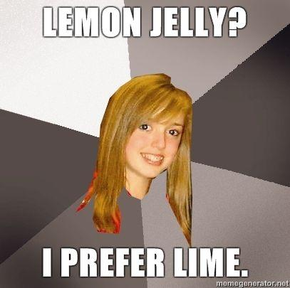 Musically-Oblivious-8th-Grader-Lemon-Jelly-I-prefer-Lime.jpg