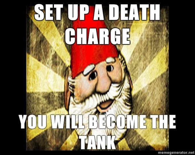 Gnome-Chompski-SET-UP-A-DEATH-CHARGE-YOU-WILL-BECOME-THE-TANK.jpg